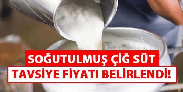 Soğutulmuş çiğ süt tavsiye fiyatı belirlendi